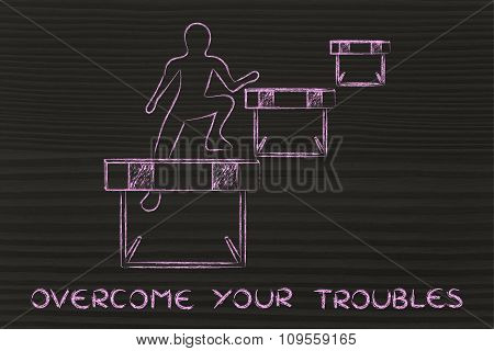 Person Successfully Jumping Over Obstacles, With Text Overcome Your Troubles
