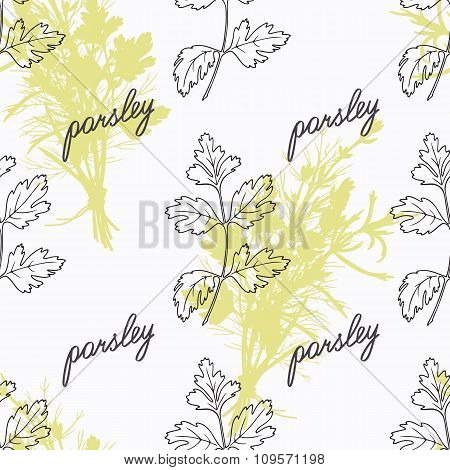 Hand drawn parsley branch and handwritten sign. Spicy herbs seamless pattern. Doodle kitchen backgro