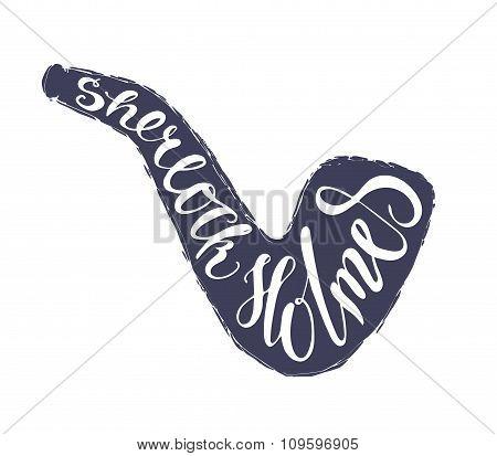 Sherlock Holmes lettering in tobacco pipe.