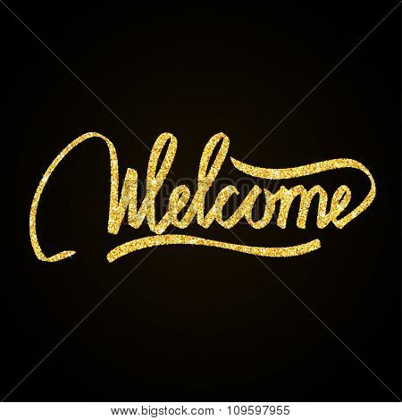 Welcome gold glitter hand lettering on black background