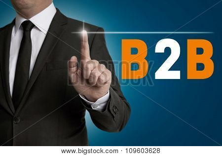 B2B Touchscreen Is Operated By Businessman Concept