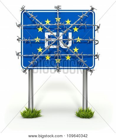 Border sign of European union with barbed wire