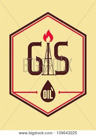 Gas and Oil. Retro typographical industry poster. Vector illustration.