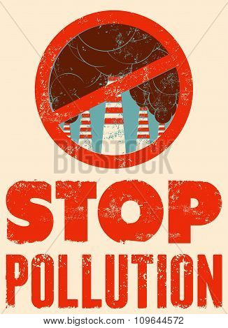 Stop Pollution sign with smokestacks. Environmental pollution poster. Vector illustration.