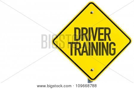 Driver Training sign isolated on white background