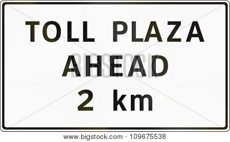 Road Sign In The Philippines - Toll Plaza Ahead (with Distance)