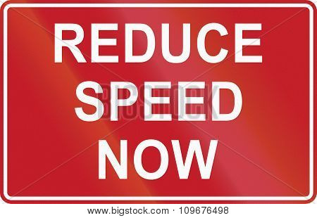 Road Sign In The Philippines - Reduce Speed Now