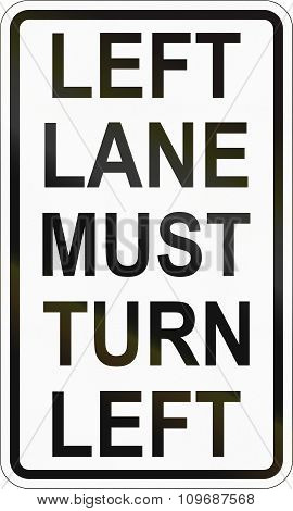 Road Sign In The Philippines - Left Lane Must Turn Left