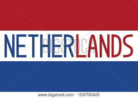 Flag Of The Netherlands And Word Netherlands
