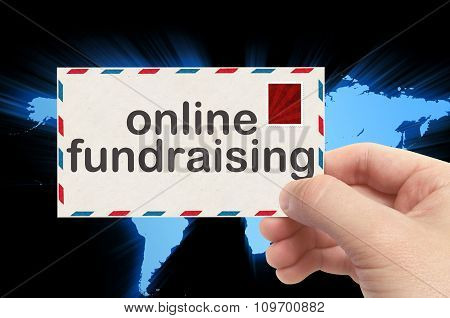 Hand Holding Envelope With Online Fundraising Word And World Background