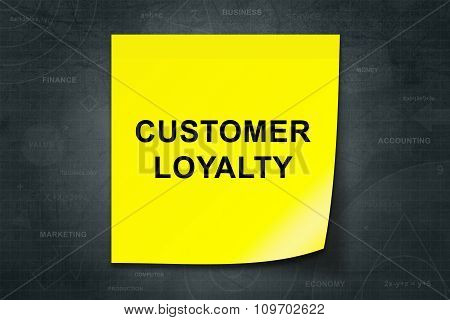 Customer Loyalty Word On Yellow Note