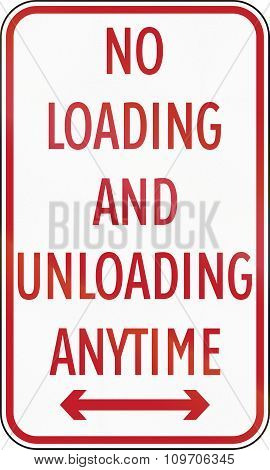 Road Sign In The Philippines - No Loading And Unloading Anytime