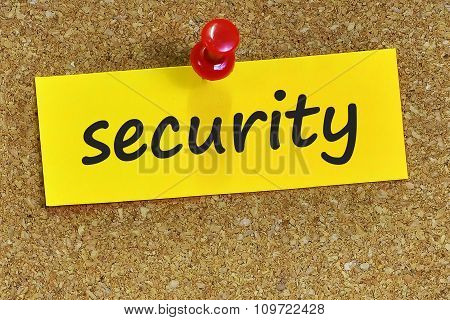 Security Word On Yellow Notepaper With Cork Background