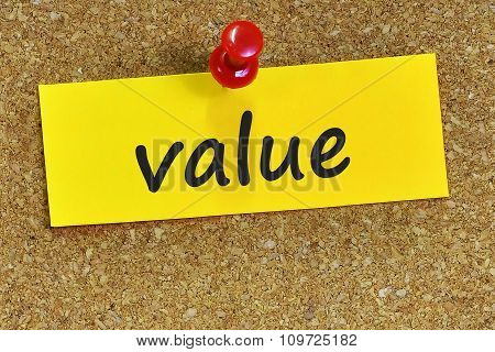 Value Word On Yellow Notepaper With Cork Background