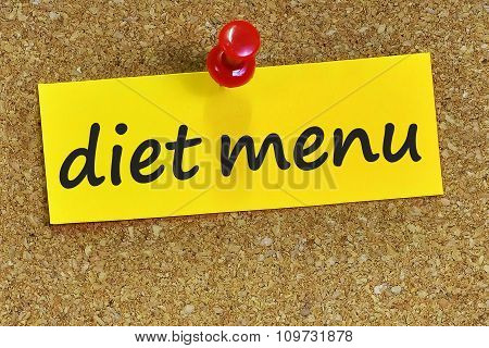 Diet Menu Word On Yellow Notepaper With Cork Background