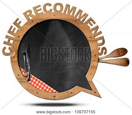 Chef Recommends - Blackboard Speech Bubble Shaped