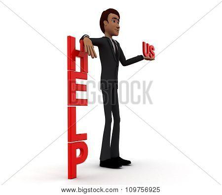 3D Man Presenting Help Us Text Concept
