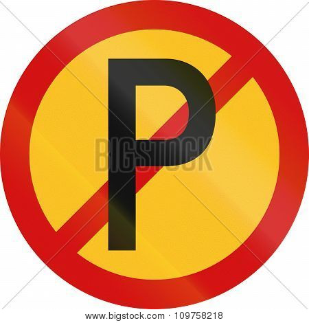 Temporary No Parking Sign Used In South Africa