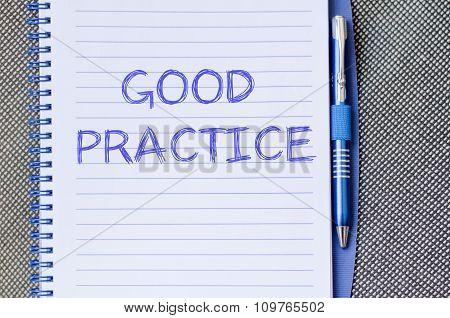 Good Practice Write On Notebook