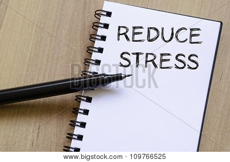 Reduce Stress Write On Notebook