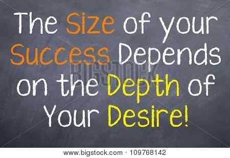 Success Depends on Desire