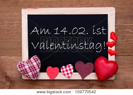 Blackboard, Textile Hearts, Text 14.2 Valentinstag Means Valentines Day