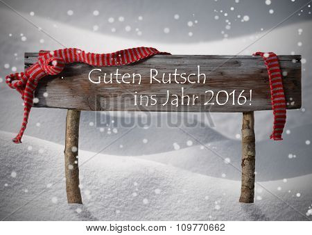 Christmas Sign Rutsch Jahr 2016 Mean New Year Snowflake, Snow