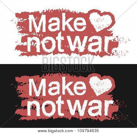 Make love not war. Graffiti print