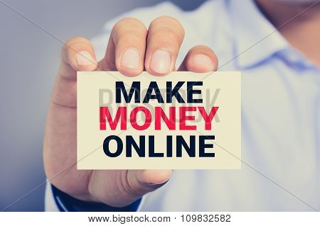 Make Money Online, Message On The Card Shown Y A Man