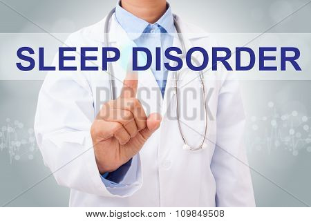 Doctor hand touching SLEEP DISORDER sign on virtual screen. medical concept
