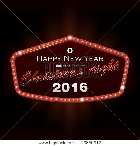 Happy New Year and Merry Christmas retro light frame. Signboard with light bulbs on the contour. Bright signboard, light banner. Vector illustration
