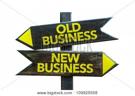 Old Business - New Business signpost isolated on white background