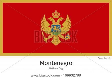 National flag of Montenegro with correct proportions, element, colors