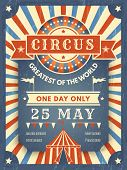 Circus Retro Poster. Best In Show Announcement Placard With Picture Of Circus Tent Event Artist Vect poster