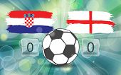 Croatia Vs England. Football Ball Icon On Croatian And England Flags Background From Brush Strokes I poster