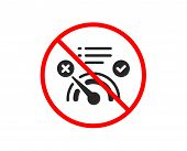 No Or Stop. Reject Bandwidth Meter Icon. No Internet Sign. Speedometer Symbol. Prohibited Ban Stop S poster