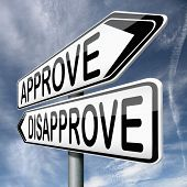 stock photo of disapproval  - approve or disapprove approval or disagreement road sign arrow - JPG