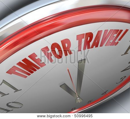 Transportation or holiday vacation planning illustrated by a clock with the words Time for Travel to remind you it is time to book or plan your flight, cruise or other form of traveling