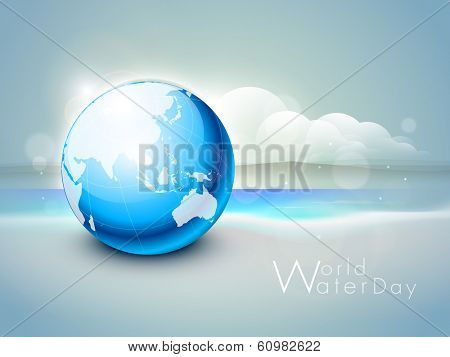 World water day concept with globe at seaside, can be use as flyer, banner or poster.