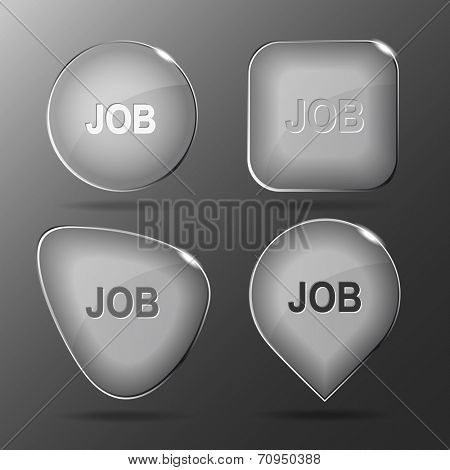 Job. Glass buttons. Vector illustration.