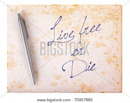 Old Paper Grunge Background - Live Free Or Die