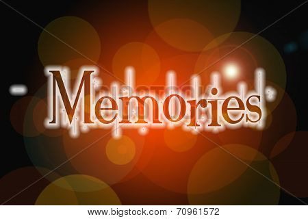 Memories Word On Vintage Bokeh Background, Concept Sign