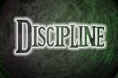 picture of discipline  - Discipline Concept text on background idea sign - JPG