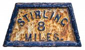 foto of braveheart  - Old Fashioned Rusty Mile Marker For Stirling In Scotland - JPG