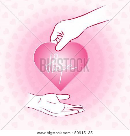 Hand Holding Pink Heart With Hope And Give Or Share To Other Hand