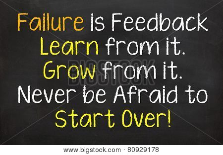 Failure is Feedback to Move Forward with...