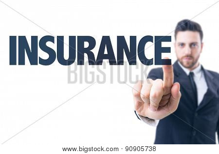 Business man pointing the text: Insurance