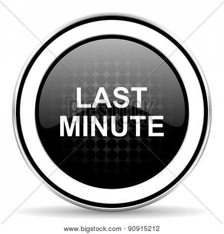 last minute icon, black chrome button