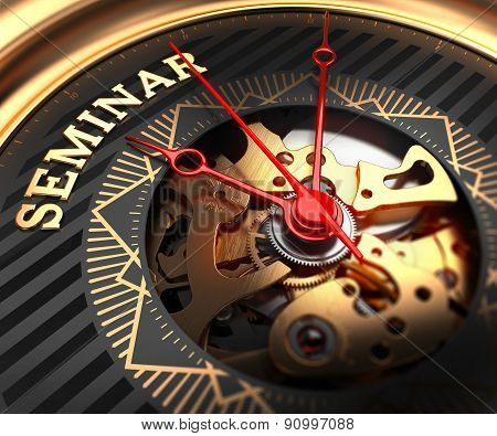Seminar on Black-Golden Watch Face.
