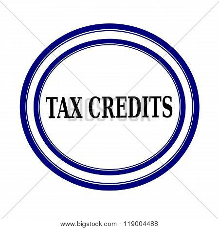 Tax Credits Black Stamp Text On White Backgroud